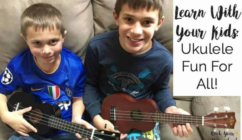 Learn With Your Kids:  Ukulele Fun For All!