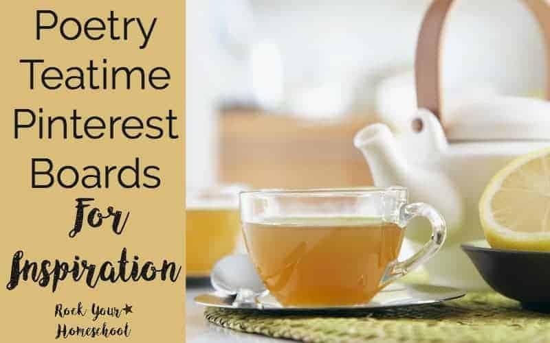 Poetry Teatime Pinterest Boards For Inspiration