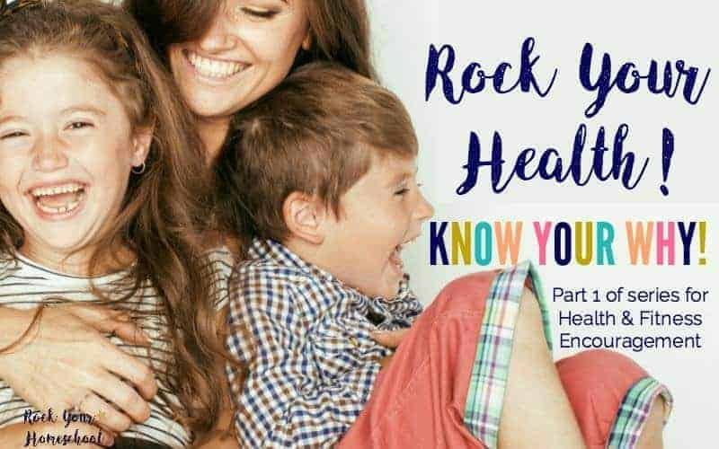 Rock Your Health:  Know Your Why