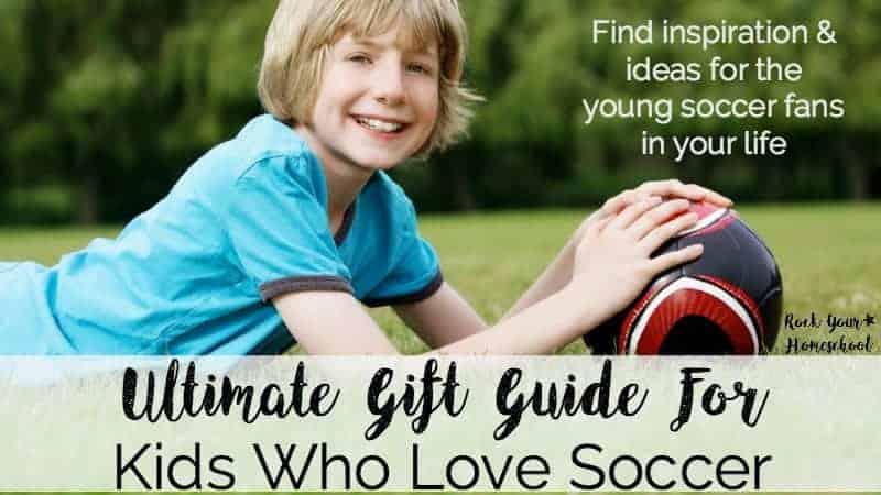 Ultimate Gift Guide For Kids Who Love Soccer