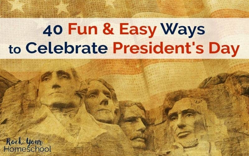 Add some special learning fun to President's Day with these 40 fun & easy activities & resources.