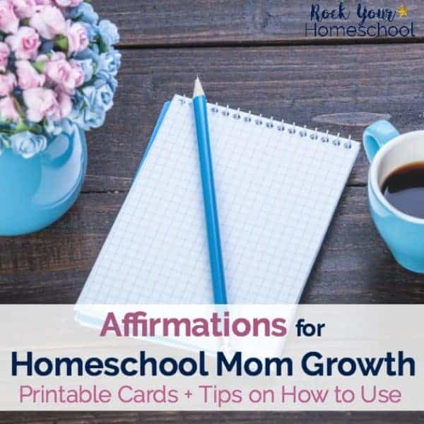 These 24 free printable affirmations for homeschool moms are wonderful ways to incorporate positive thinking & living in your day.