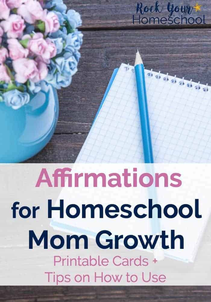 Discover the power & benefits of using affirmations for homeschool mom growth! These 24 printable free affirmation cards will put you on the path to greater homeschool joy & positive mindset.