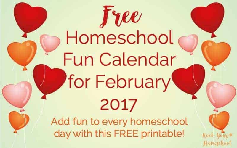 Free Homeschool Fun Calendar for February 2017