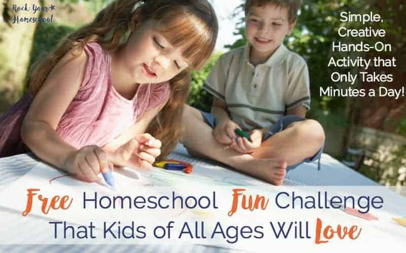 Free Homeschool Fun Challenge That Kids of All Ages Will Love
