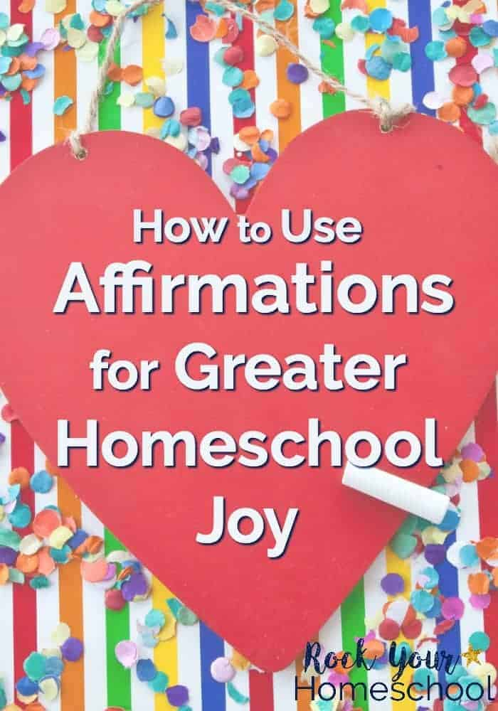 Would you like an easy yet powerful way to add homeschool joy to your day? Find tips & resources for how to use affirmations in your homeschool. Start this effective practice to increase your homeschool happy. Use these FREE printable homeschool affirmation cards to get started.