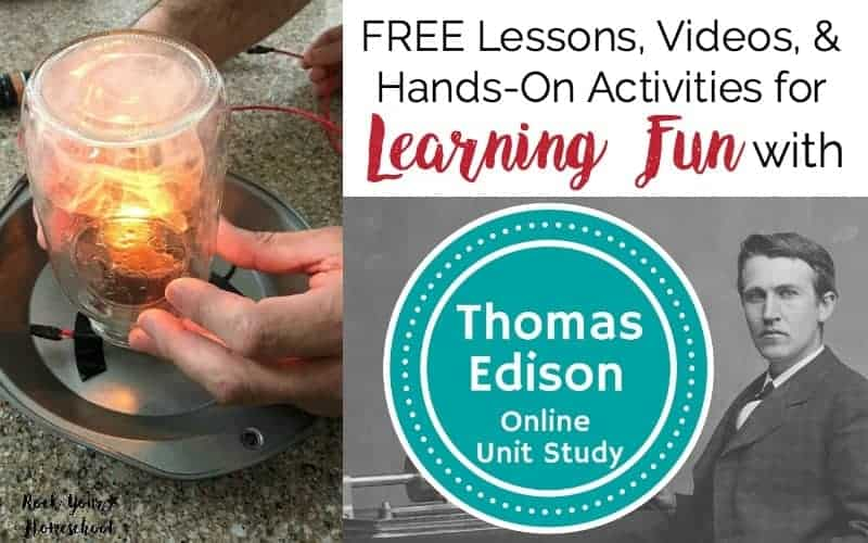 Learning Fun with Thomas Edison Online Unit Study