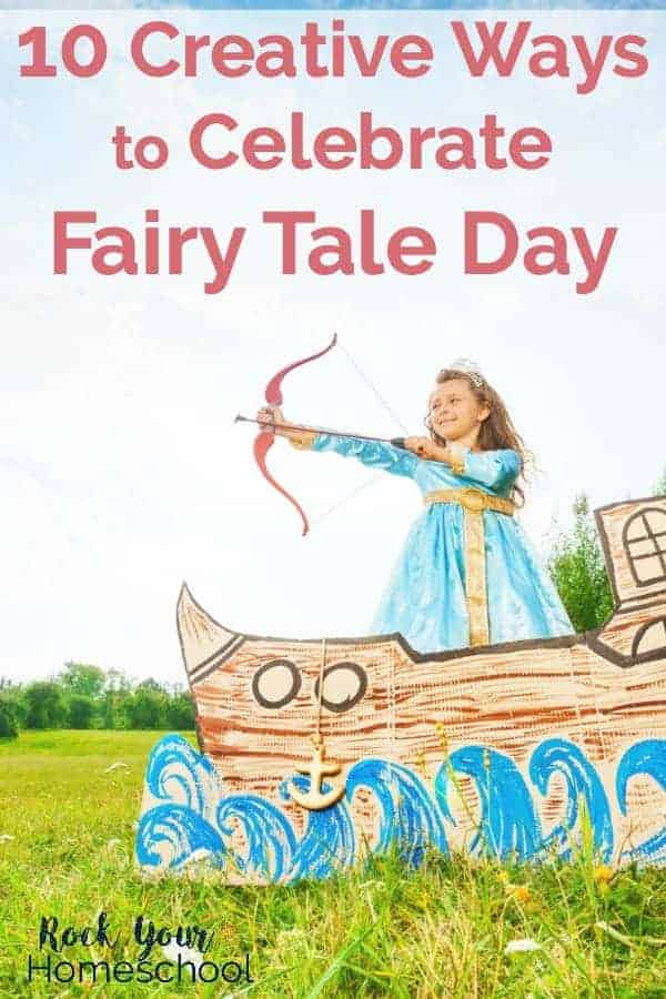 Fairy Tale Day is February 26. Add sparkle to your learning fun with kids with these 10 creative ways to celebrate this fun holiday.