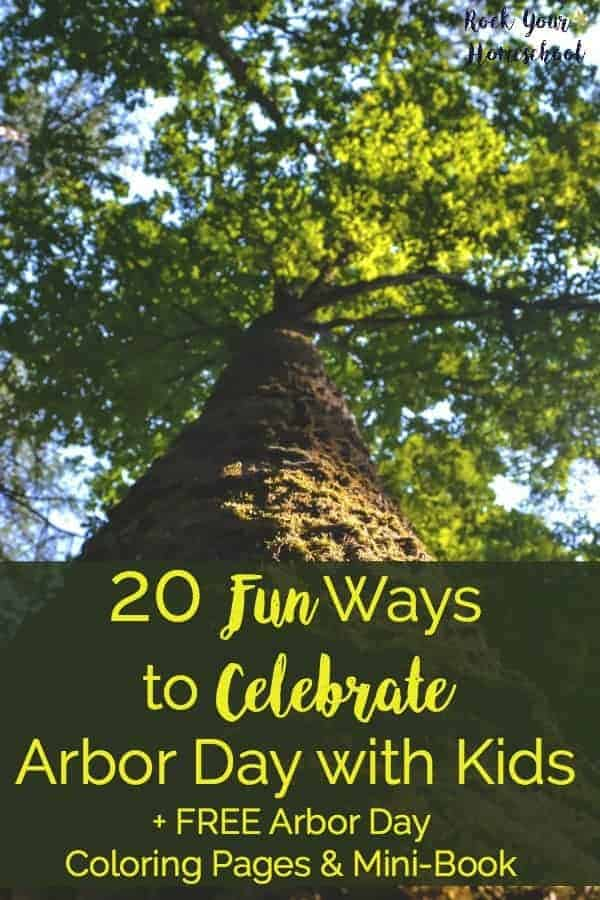 How do you celebrate Arbor Day with kids? Check out these 20 fun ideas plus learn about an amazing resource for a virtual field trip on Arbor Day!