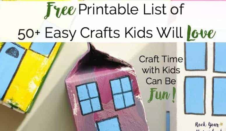 Free Printable List of 50+ Easy Crafts Kids Will Love