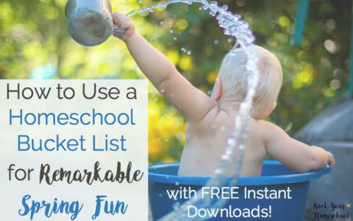 Follow through with your learning fun plans! Create a homeschool bucket list for Spring with these FREE instant downloads.