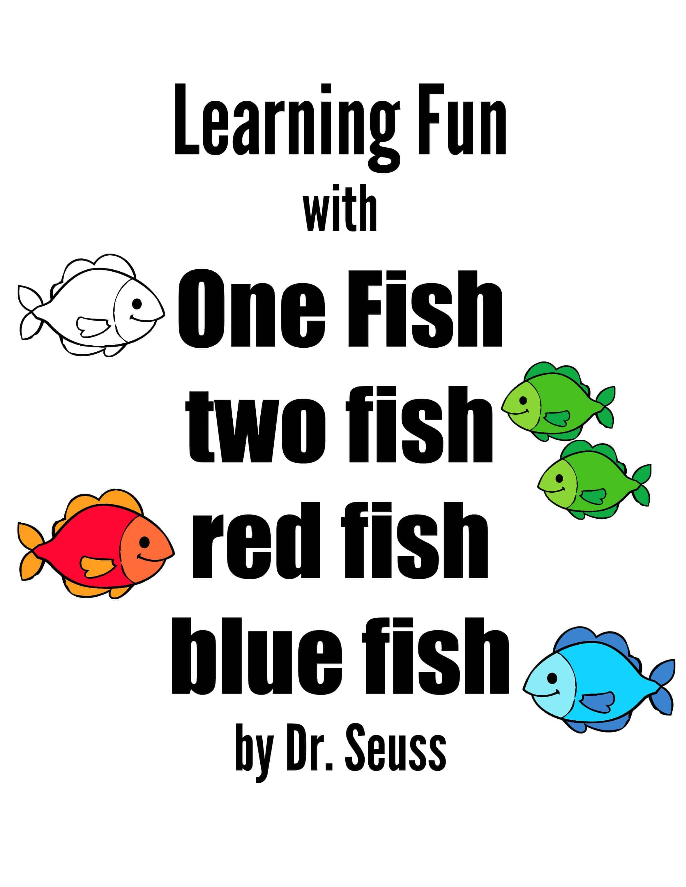 Learning fun with one fish two fish by dr seuss rock for One fish two fish