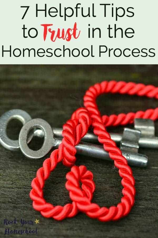 """Do you struggle with being """"enough""""? Plagued with worry, anxiety, or self-doubt as a homeschool mom? There is hope! Use these 7 helpful tips to trust in yourself & the homeschool process."""