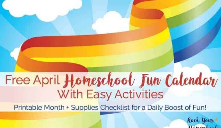 Free April Homeschool Fun Calendar With Easy Activities