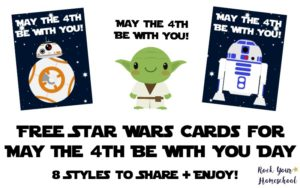 These free Star Wars cards will help you celebrate May The 4th Be With You Day with kids.