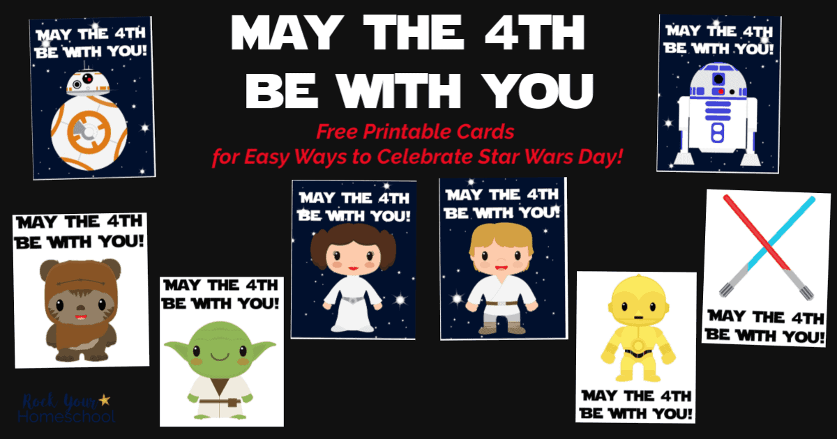 These free Star Wars cards are easy ways to celebrate May The 4th Be With You Day with kids.