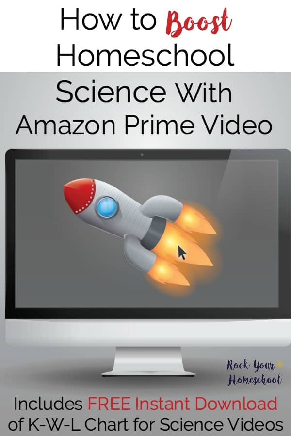 Have you discovered these amazing resources to supplement homeschool science with Amazon Prime Videos? Great list to help you get started. Includes free instant download of K-W-L Chart for Science Videos.