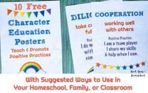 Learn how to use these 10 FREE Character Education Posters in your homeschool, family, or classroom.