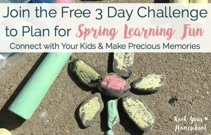 Join the Free 3 Day Challenge to Plan for Spring Learning Fun