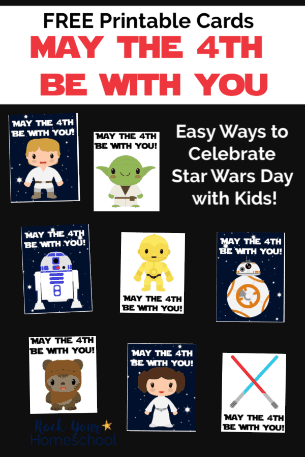 Free Star Wars Cards for May The 4th Be With You Day in 8 styles featuring Luke Skywalker, Princess Leia, Yoda, C3-PO, R2-D2, BB-8, Ewok, & red & blue lightsabers on black background