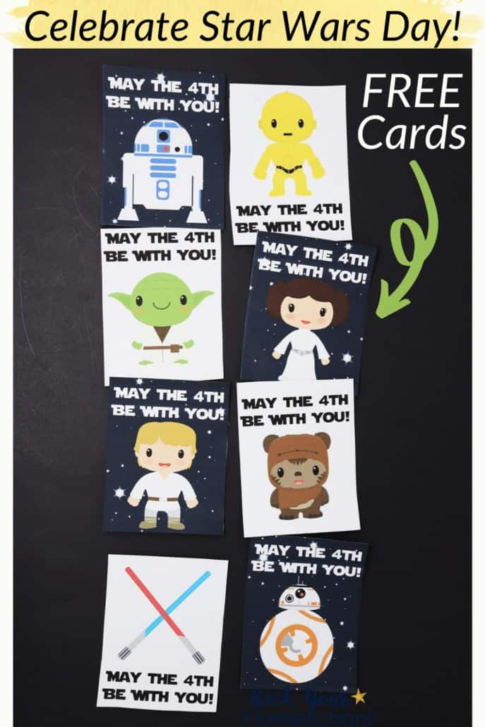8 free May the 4th Be With You cards with R2-D2, C-3PO, Yoda, Princess Leia, Luke Skywalker, Ewok, red & blue light sabers, & BB-8 to feature the awesome ways these cards can help you celebrate Star Wars Day with your kids