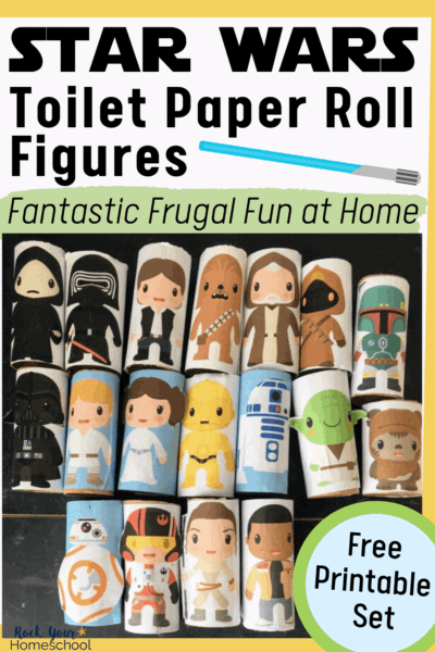 Star Wars toilet paper roll figures to feature the creative & frugal fun you can have at home with these activities