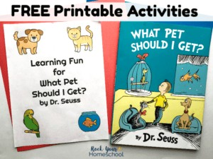 Get your FREE printable pack for use with What Pet Should I Get? by Dr. Seuss.
