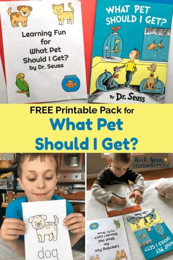 cover to free printable pack of Learning Fun with What Pet Should I Get? by Dr. Seuss and book on red & blue background and boy smiling as he holds coloring page of dog and boy working on chart of pets