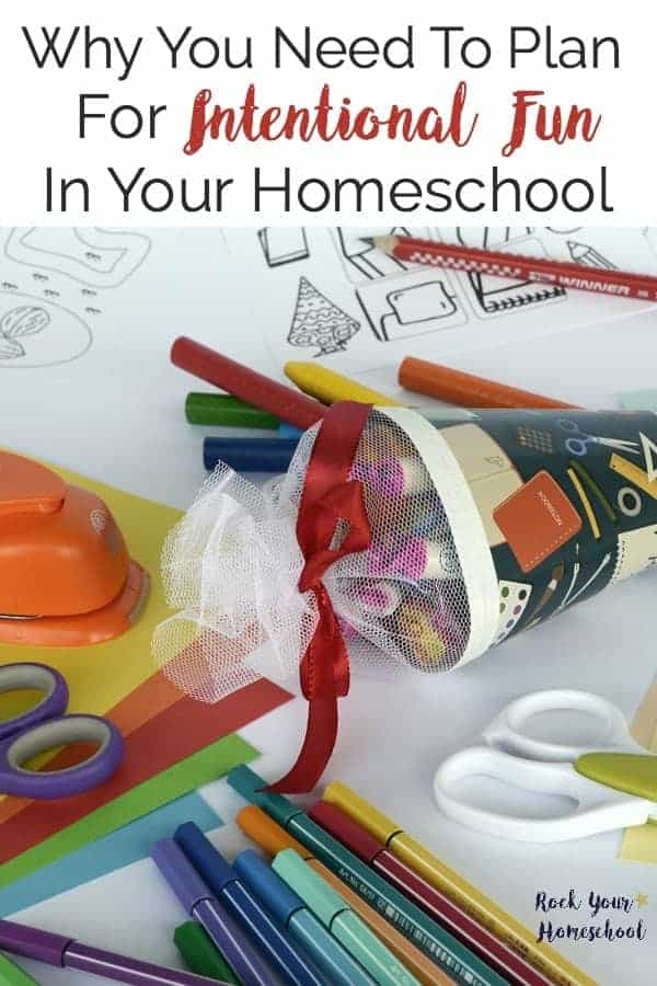 Think you aren't a fun mom? Think again! Discover why you need to plan for intentional fun in your homeschool.
