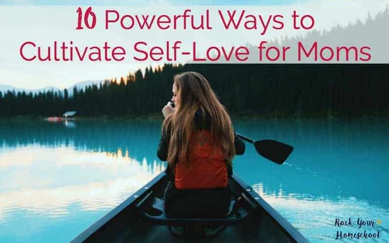 Discover how these 10 powerful ways to cultivate self-love for moms can help you develop a positive self-care routine.
