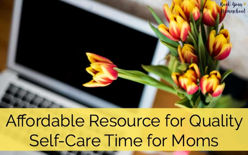 Mama, you can have quality self-care time! Check out this affordable resource & why I think it is absolutely perfect for busy moms.
