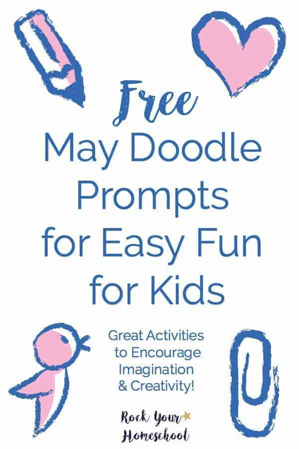 Check out this easy way to encourage imagination & creativity with your kids!  Free instant download (click & print) of May Doodle Prompts for Kids.  Super fun & easy way to add learning fun to every day!
