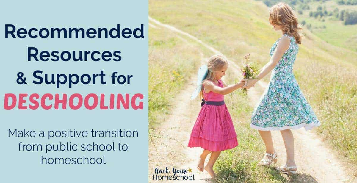 You can make a positive transition from public school to homeschool with these recommended resources & support for deschooling.