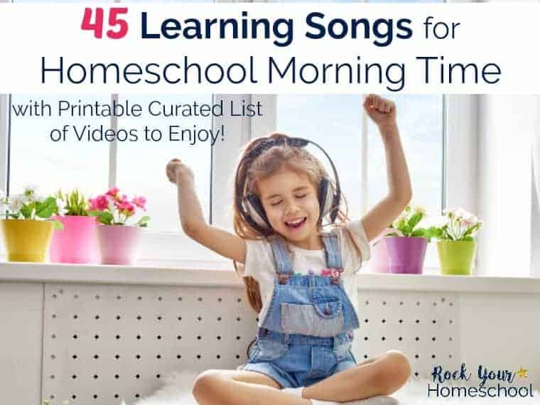 Add a boost to your homeschool morning time with these 45 learning songs! Includes a printable curated list of videos to make it easy.