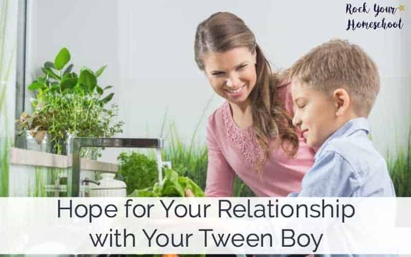 Are you a mom of a tween boy & wondering how you will survive the ups & downs? There is hope. Find it here:)