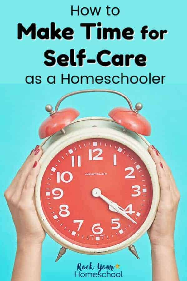 Woman holding up red & white alarm clock with light blue background to make time for self-care as a homeschooler
