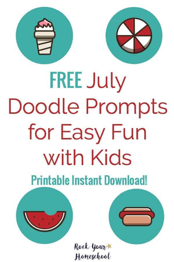 Easily add fun to your homeschool day! Get your free printable instant download of July Doodle Prompts. Great way to build fine motor skills & inspire creative thinking.