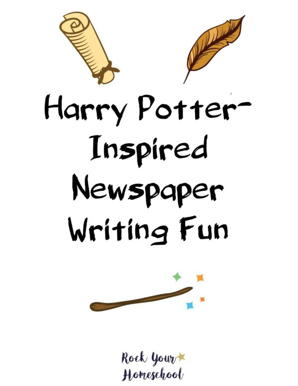 Get this free printable pack for Harry Potter-Inspired Newspaper Writing Fun.