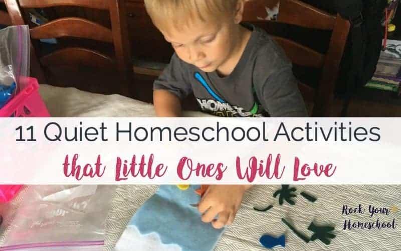 11 Quiet Homeschool Activities that Little Ones Will Love
