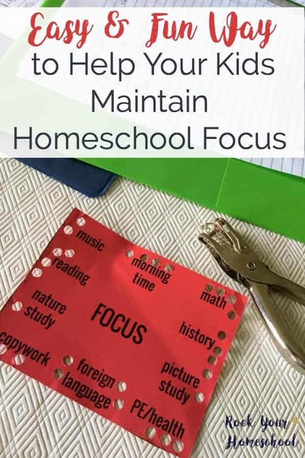 If your kids have trouble maintain focus on their work, try this easy & fun homeschool focus tool.  A punch or sticker card is a great visual reminder to keep kids motivated.