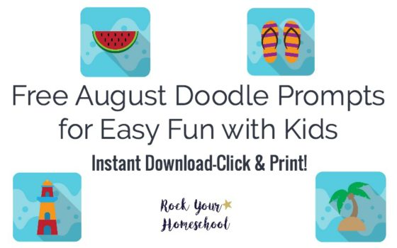 Free August Doodle Prompts for Easy Fun with Kids