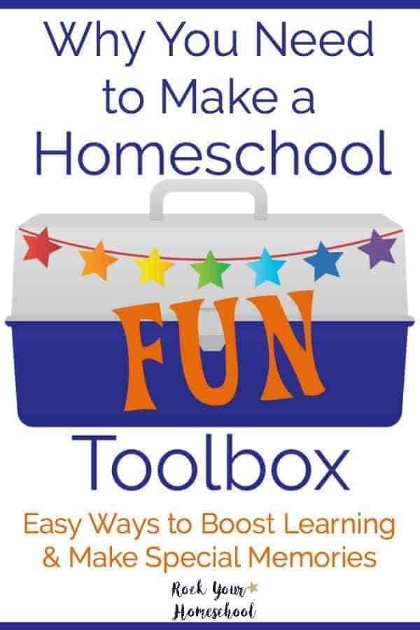 Find out how a homeschool fun toolbox can help you boost your day. Get your free quick-start guide with easy tips & tools to get you started today!