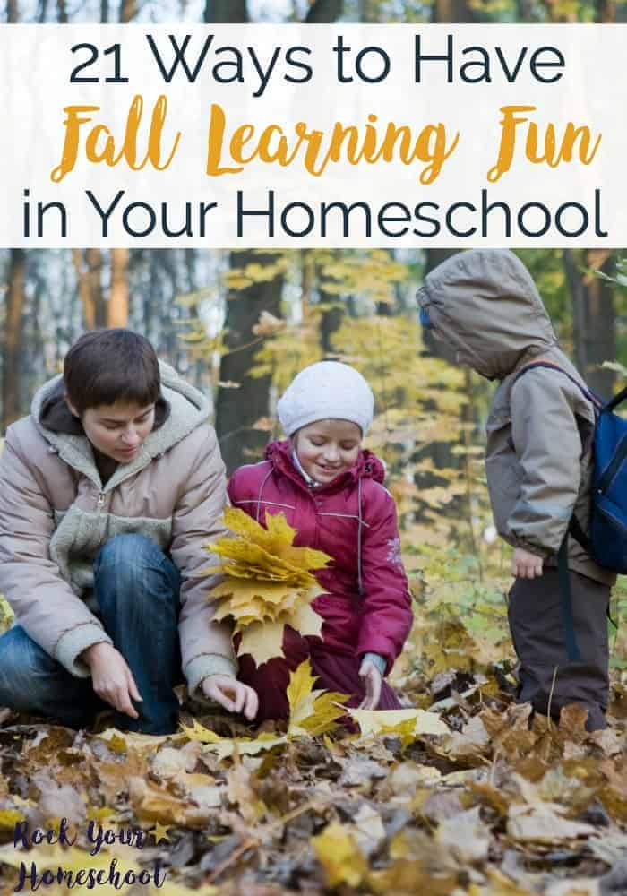 Be prepared for some awesome Fall learning fun in your homeschool with these 21 activities, crafts, art projects, and more!
