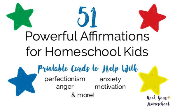 Are you homeschooling kids who could use some help with anxiety, anger, motivation, perfectionism, & more? Find out how to use these 51 free printable affirmations for homeschool kids. Cultivate good habits & positive thinking skills!