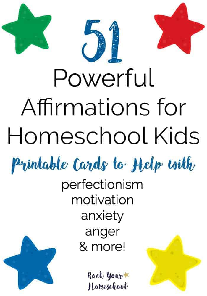 picture relating to Affirmation Cards Printable called 51 Effective Affirmations for Homeschool Little ones - Rock Your