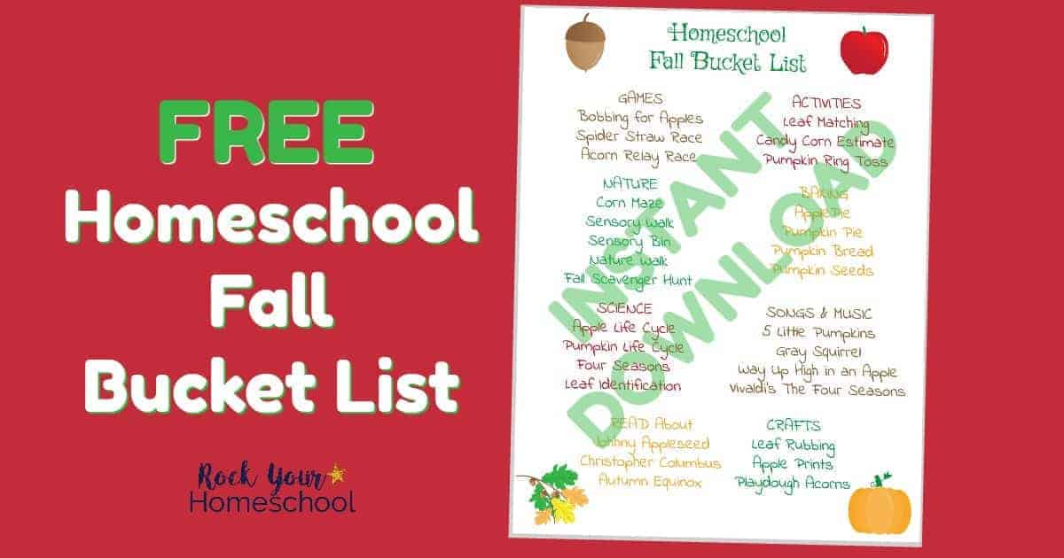 Have some extra special fun with this free Homeschool Fall Bucket List printable.