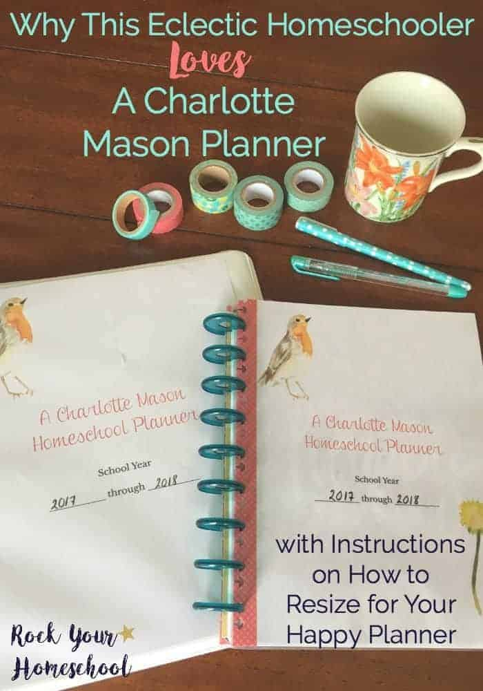 Find out why this eclectic homeschooler loves A Charlotte Mason Homeschool Planner.
