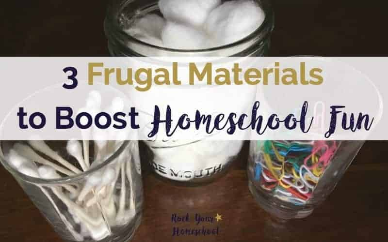 3 Frugal Materials to Boost Homeschool Fun