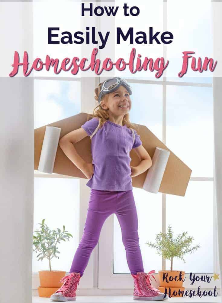 Find out how you can easily make homeschooling fun with these tips, tricks, & resources.
