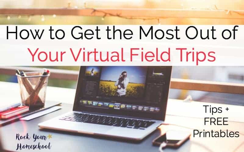 Get the most out of your virtual field trips with these free printables.